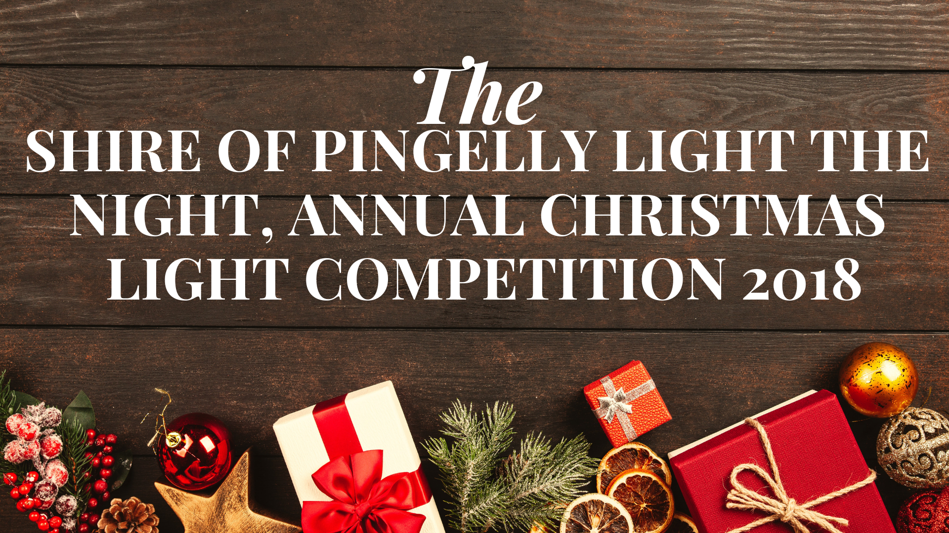 Shire of Pingelly, Light the Night, Annual Christmas Light Competition 2018