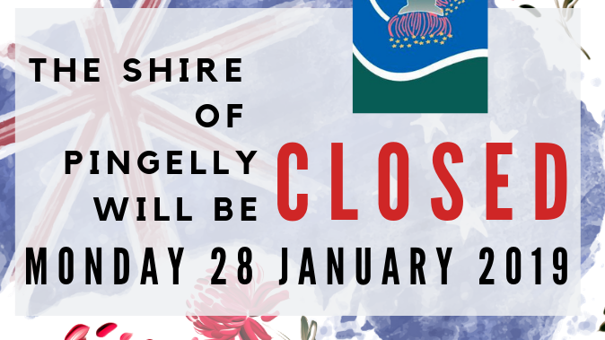 Shire Closure Monday 28 January 2019