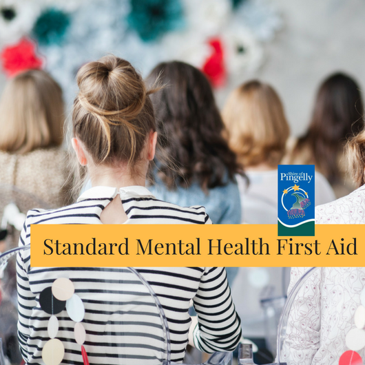 Shire of Pingelly Standard Mental Health Fist Aid - 4&5 August 2018